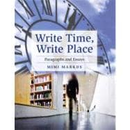 Write Time, Write Place Bk. 2 : Paragraphs and Essays