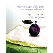 Intermediate Algebra : A Graphing Approach Value Package (includes Student Solutions Manual)