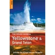 The Rough Guide to Yellowstone and the Grand Tetons 1