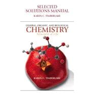 Selected Solutions Manual for General, Organic, and Biological Chemistry for General, Organic, and Biological Chemistry : Structures of Life