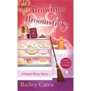 Brownies and Broomsticks A Magical Bakery Mystery
