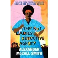 The No. 1 Ladies' Detective Agency (Movie Tie-in Edition)