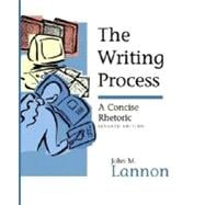 The Writing Process: A Concise Rhetoric