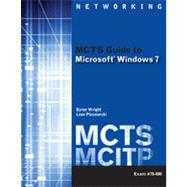 MCTS Guide to Microsoft Windows 7 (Exam # 70-680), 1st Edition