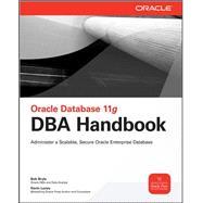 Oracle Database 11g DBA Handbook