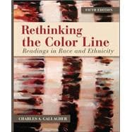 Rethinking the Color Line: Readings in Race and Ethnicity