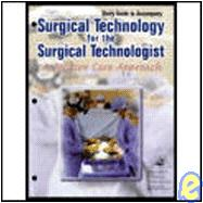 Surgical Technology for the Surgical Technologist: A Positive Care Approach Study Guide