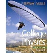College Physics, Volume 2, 9th Edition