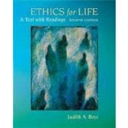Ethics for Life : A Text with Readings