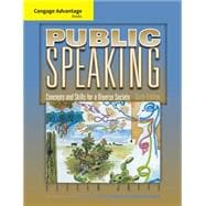 Cengage Advantage Books: Public Speaking Concepts and Skills for a Diverse Society