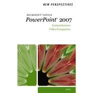 New Perspectives on Microsoft Office Powerpoint 2007: Comprehensive Video Companion