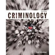 Criminology (Justice Series) Plus MyCJLab with Pearson eText -- Access Card Package