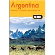 Fodor's Argentina, 4th Edition