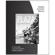 Student Activity Manual for Hershberger/Navey-Davis/Borr�s A.'s Plazas