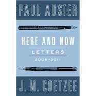 Here and Now Letters (2008-2011)