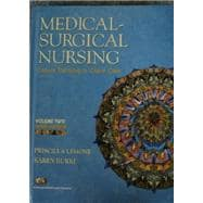 Medical Surgical Nursing, Critical Thinking in Client Care, Volume II