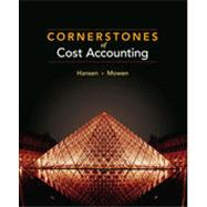 Cornerstones of Cost Accounting, 1st Edition