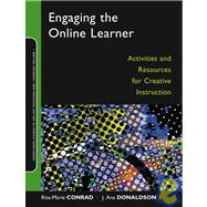 Engaging the Online Learner : Activities and Resources for Creative Instruction