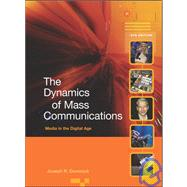 The Dynamics of Mass Communications: Media and the Digital Age