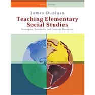 Teaching Elementary Social Studies: Strategies, Standards, and Internet Resources, 3rd Edition