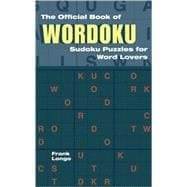 The Official Book of Wordoku Sudoku Puzzles for Word Lovers