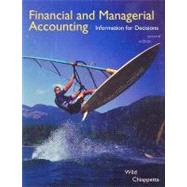 Financial and Managerial Accounting : Information for Decisions