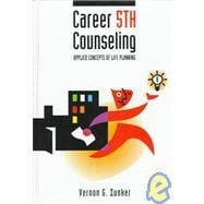 Career Counseling : Applied Concepts of Life Planning