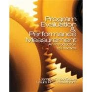 Program Evaluation and Performance Measurement : An Introduction to Practice