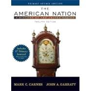 American Nation, The: A History of the United States, Single Volume Edition, Primary Source Edition (with Study Card)