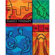 Family Therapy An Overview (with InfoTrac)