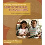 Teaching Young Children in Multicultural Classrooms: Issues, Concepts, and Strategies, 3rd Edition