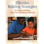 Effective Reading Strategies : Teaching Children Who Find Reading Difficult