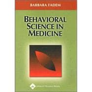 Behavioral Science in Medicine