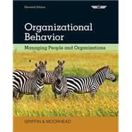 Organizational Behavior Managing People and Organizations