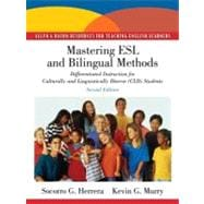 Mastering ESL and Bilingual Methods : Differentiated Instruction for Culturally and Linguistically Diverse (CLD) Students