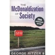 The McDonaldization of Society; 20th Anniversary Edition
