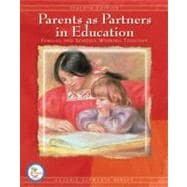 Parents as Partners in Education : Families and Schools Working Together