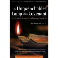 The Unquenchable Lamp of the Covenant: The First Fourteen Generations in the Genealogy of Jesus Christ