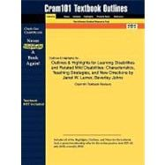 Outlines and Highlights for Learning Disabilities and Related Mild Disabilities : Characteristics, Teaching Strategies, and New Directions by Janet W. Le