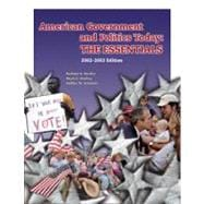American Government and Politics Today The Essentials, 2002-2003 Edition (Non-InfoTrac Version)