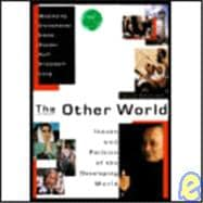 Other World : Issues and Politics of the Developing World