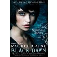 Black Dawn The Morganville Vampires