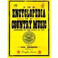 The Encyclopedia of Country Music; The Ultimate Guide to the Music