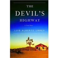 Devil's Highway : A True Story