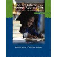 Content Literacy for Today's Adolescents Honoring Diversity and Building Competence 9780132286718R