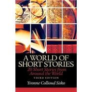 World of Short Stories 20 Short Stories from Around the World Plus MyWritingLab without Pearson eText -- Access Card Package