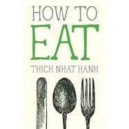 How to Eat 9781937006723R