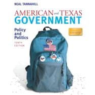 American and Texas Government : Policy and Politics