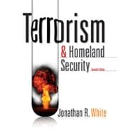 Terrorism and Homeland Security, 7th Edition