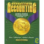 Century 21 Accounting General Journal Approach: Working Papers : Chapters 1-17